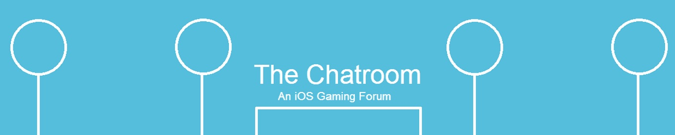 The Chatroom! An iOS Gaming Forum - iPhone + iPad Games